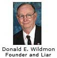Donald Wildmon, Founder and Liar